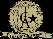 2013 17th Annual Learning Magazine Teachers' Choice For the Classroom Award winner!