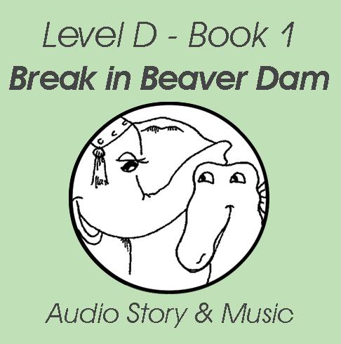 Break in the Beaver Dam - Audio Story and Music MP3